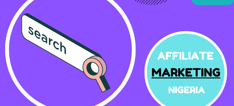 how to start affiliate marketing in nigeria 2021