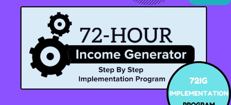 72IG Implementation Training Program