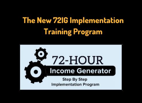 The New 72IG Implementation Training Program