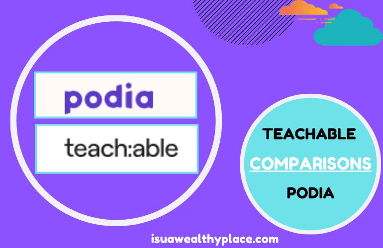 Podia Vs Teachable Reviews and Comparisons