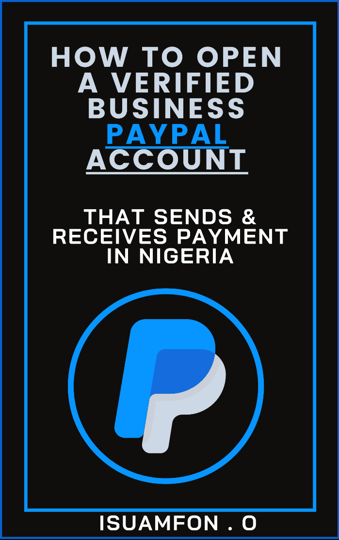 How Do I Receive PayPal Blogging Income in Nigeria using paypal