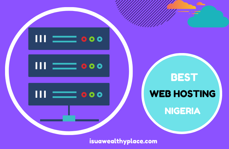 Best Web Hosting Companies and Services in Nigeria