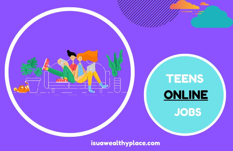 Online Jobs for Teens