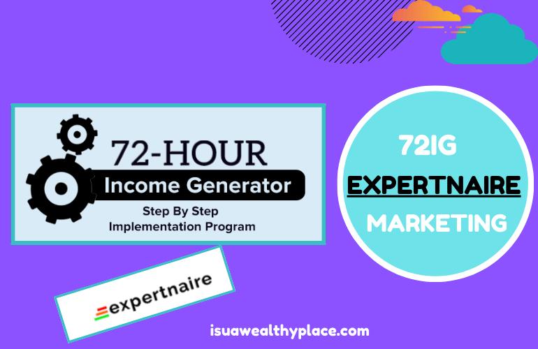 Expertnaire 72ig affiliate marketing